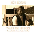Trails and Bridges, Rich Lerner & The Groove